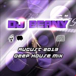 DJ BEANY DEEP HOUSE AUGUST 2013