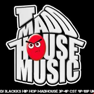 DJBLACKK HIPHOP MAD HOUSE VOL.18