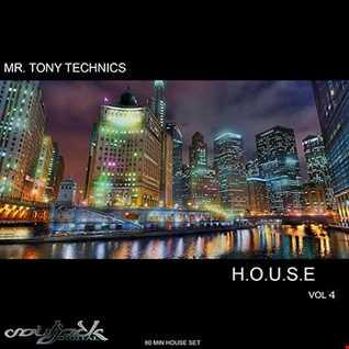 Mr. Tony Technics   H.O.U.S.E Vol 6