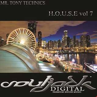 Mr. Tony Technics   H.O.U.S.E Vol 7
