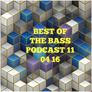 Best Of The Bass Podcast 11 04 16