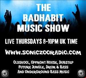 The Bad Habit Muzik Show www.soniczooradio.com 23.1.14