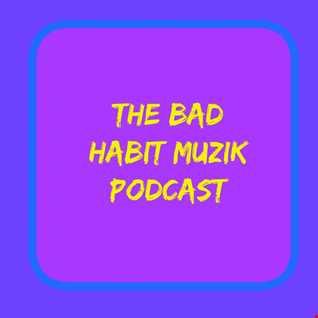 The Bad Habit Muzik Show 13 03 16