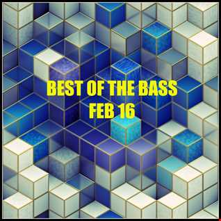 The Best Of The Bass Podcast Feb 16