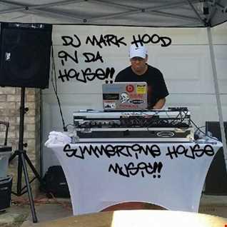 DJ Mark Hood   2016 Summertime House Mix Vol 9