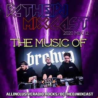 2020 Mix 12 (Music of Brohug)
