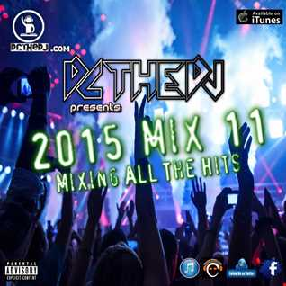 2015 Mix 11 - Mixing All The Hits
