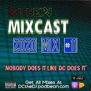 DCtheDJ Mixcast - 2020 Mix 11