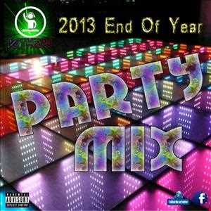 2013 End Of Year Hit Mix - DCtheDJ
