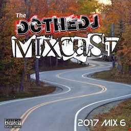 DCtheDJ MIXcast - 2017 Mix 6