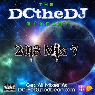 DCtheDJ Mixcast - 2018 Mix 7