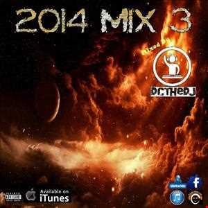 2014 Mix 3 - Club/Party Mix