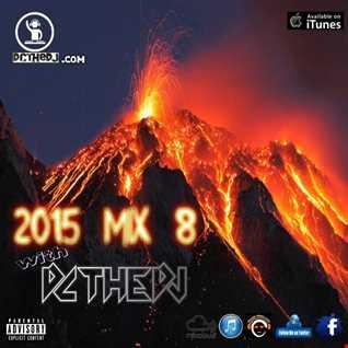 2015 Mix 8 (Party / Club Mix)
