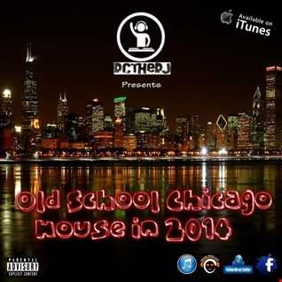 Old School Chicago House in 2014