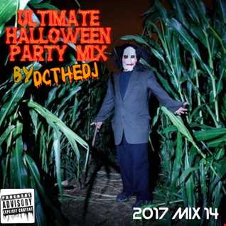 DCtheDJ MIXcast 2017 Mix 14 - Ultimate Halloween Party Mix