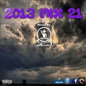 2013 Mix 21 - Dance / Party / Club Mix