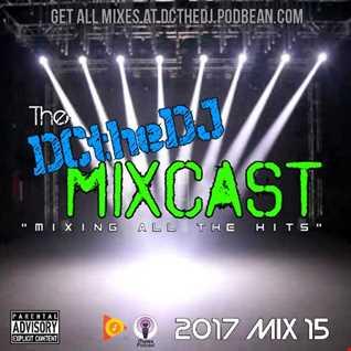 DCtheDJ MIXcast - 2017 Mix 15