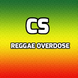 CS - Reggae Overdose (made With A Friend)