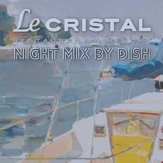 Le Cristal NIGHT