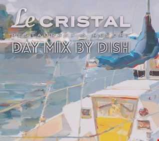 Le Cristal DAY