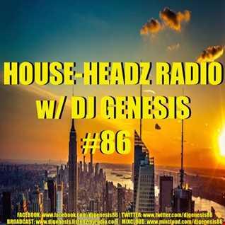 HOUSE HEADZ RADIO #86