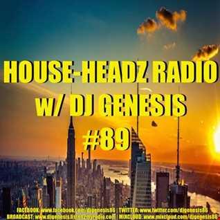 HOUSE HEADZ RADIO #89 (1st FB Live Broadcast 4/9/17)