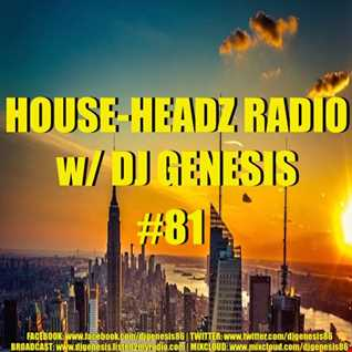 HOUSE HEADZ RADIO #81