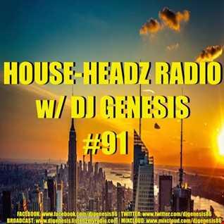 HOUSE HEADZ RADIO #91
