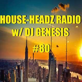 HOUSE HEADZ RADIO #80