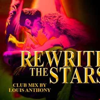 Rewrite The Stars (Club Mix)
