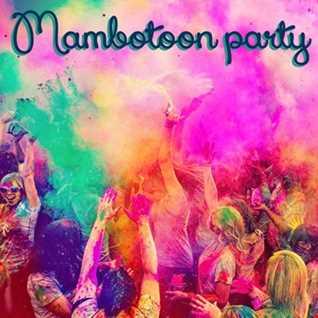 mambotoon-party