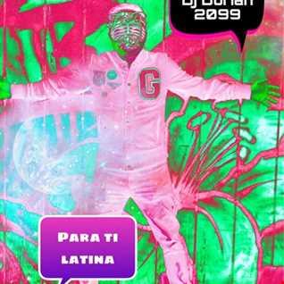 para ti latina>>Dj Dorian2099