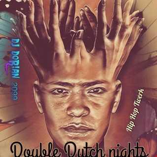 Double Dutch nights   Dj Dorian2099