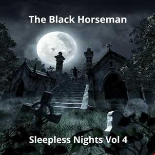 The Black Horseman   Sleepless Nights Vol. 4