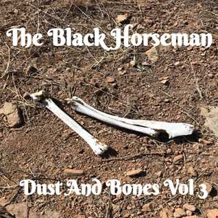 The Black Horseman   Dust And Bones Vol 3