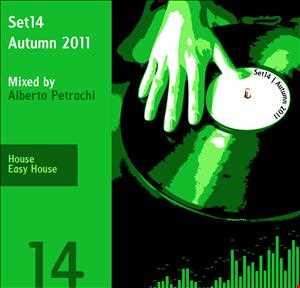 Set14   2011 Autumn   House - Easy   Mixed by Alberto Petrachi