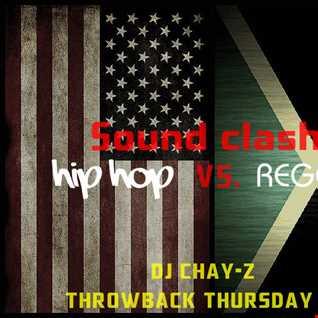 TBT MIX 30-4-15 (SOUNDCLASH HIP HOP VS. REGGAE)