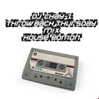 Throwback Thursday Mix 19-3-15 *House Edition*