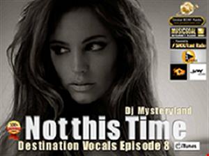 Dj Mysteryland Destination Vocals Episode 8