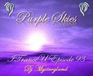 DJ Mysteryland   Purple Skies  ITranceU Episode 93