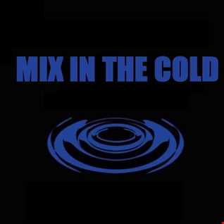 Mixing & Cruising (Mix In The Cold)