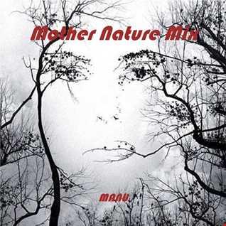 Mother Nature Mix