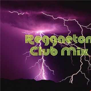 Reggaeton Club Mix