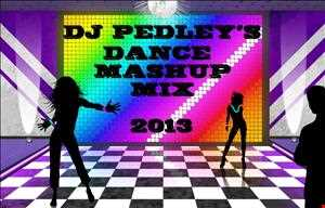 ★ ★ ★Dj Pedley Dance Mashup Mix 2013★ ★ ★