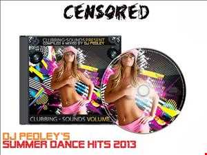 ★ ★ ★Dj Pedley's Summer Dance Hits Part 2, 2013★ ★ ★