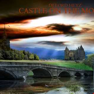 Castle on the Moors - DJ Lord Heyz