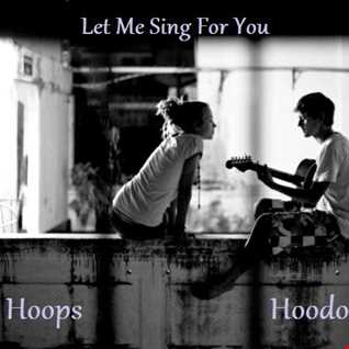 Let Me Sing For You