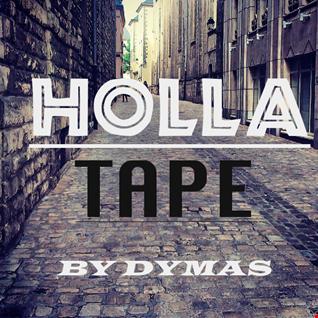 Dymas - HollaTape
