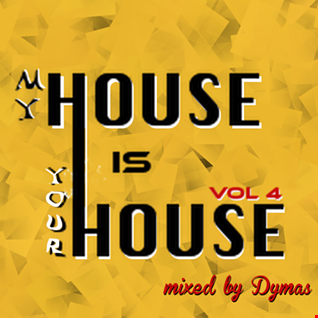 Dymas   My House Is Your House vol.4