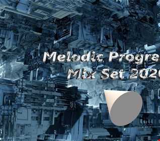 Melodic Progressive Mix Set 02/2020  (p1)